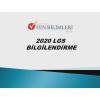2020 LGS BİLGİLENDİRME