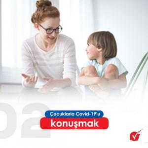 ÇOCUKLARLA COVİD-19 KONUŞMAK.